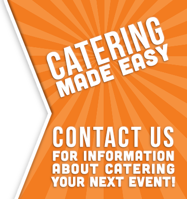 Catering made easy. Contact us for information about catering your next event!